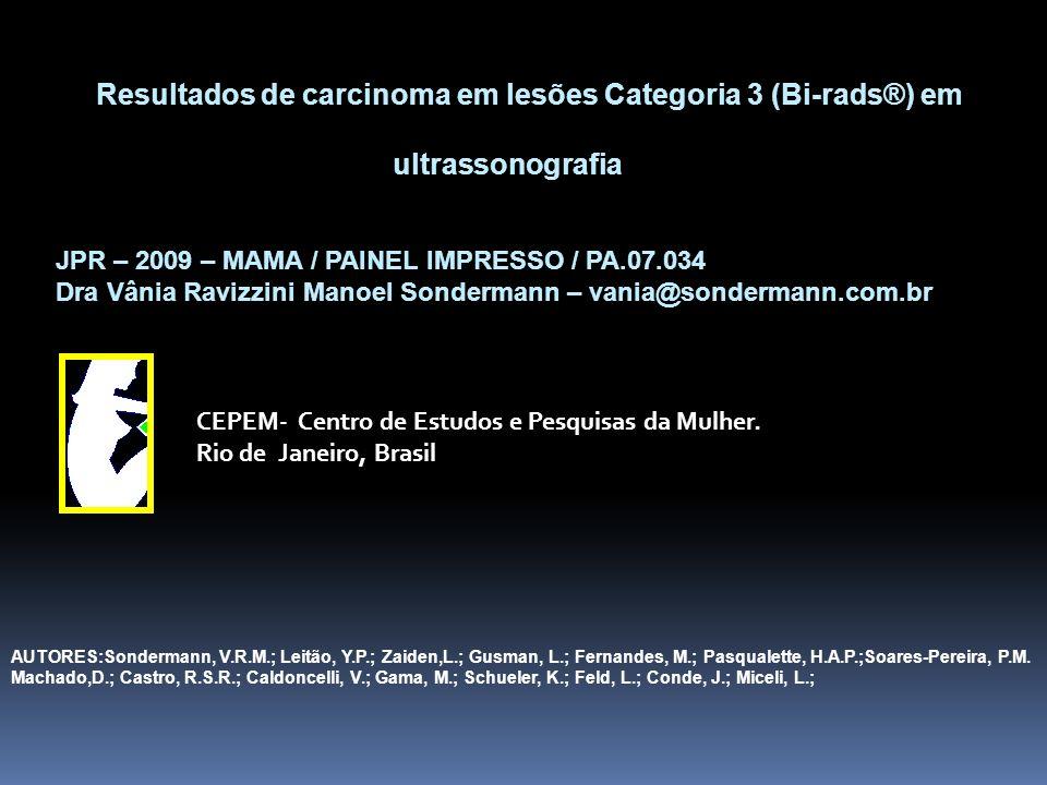 AUTORES:Sondermann, V.R.M.; Leitão, Y.P.; Zaiden,L.; Gusman, L.; Fernandes, M.; Pasqualette, H.A.P.;Soares-Pereira, P.M. Machado,D.; Castro, R.S.R.; C