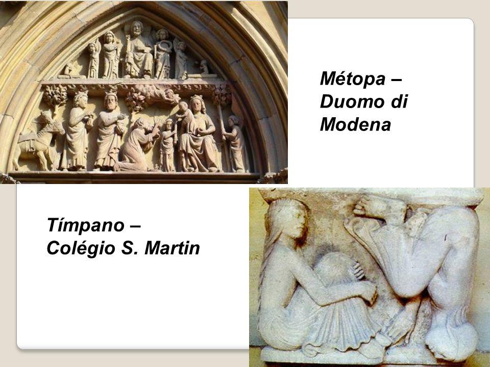 Métopa – Duomo di Modena Tímpano – Colégio S. Martin