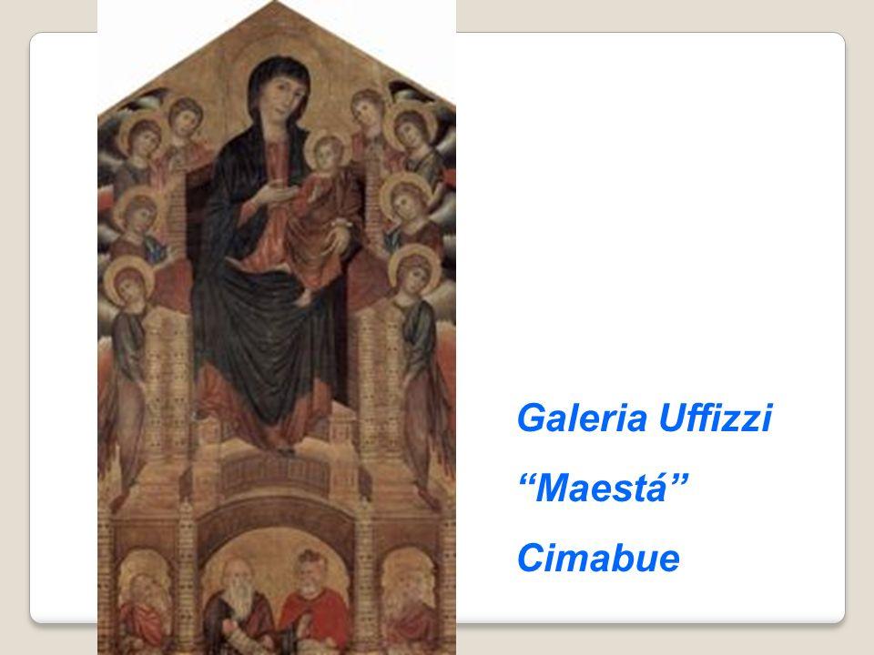 Galeria Uffizzi Maestá Cimabue
