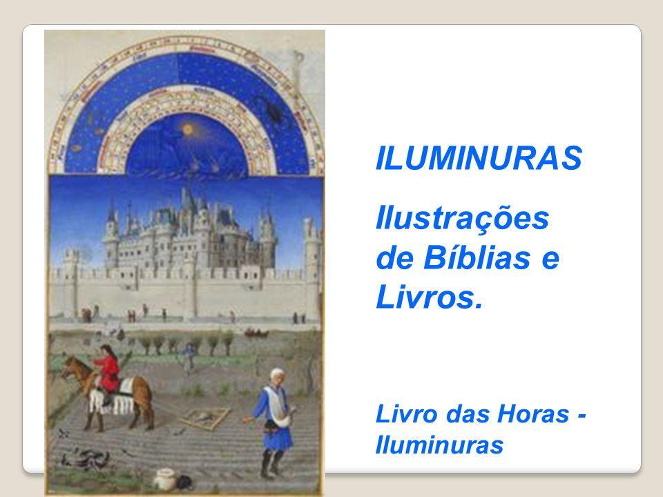 Livro das Horas - Iluminuras ILUMINURAS Ilustrações de Bíblias e Livros.