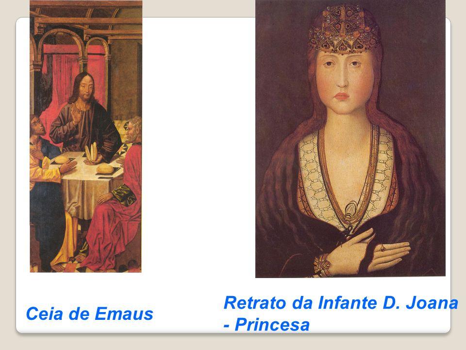 Ceia de Emaus Retrato da Infante D. Joana - Princesa