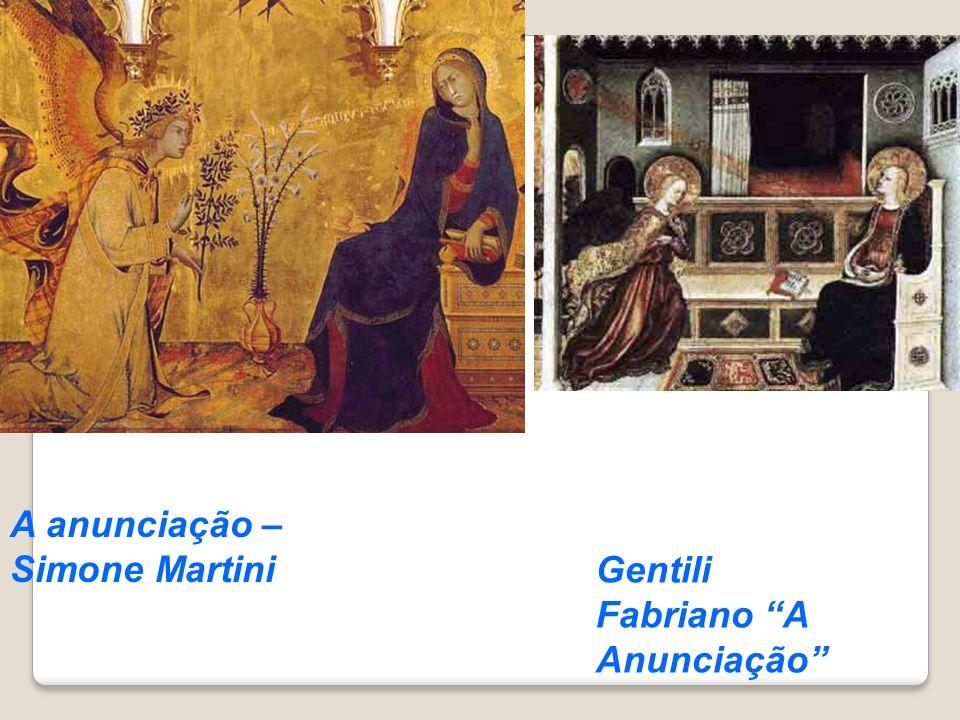 A anunciação – Simone Martini Gentili Fabriano A Anunciação