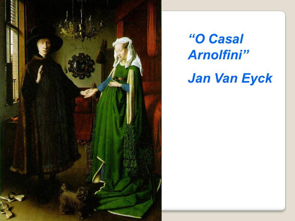 O Casal Arnolfini Jan Van Eyck