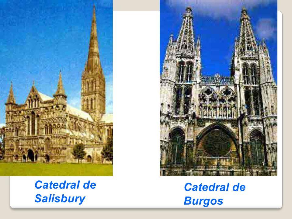 Catedral de Burgos Catedral de Salisbury
