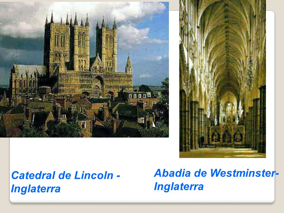 Catedral de Lincoln - Inglaterra Abadia de Westminster- Inglaterra