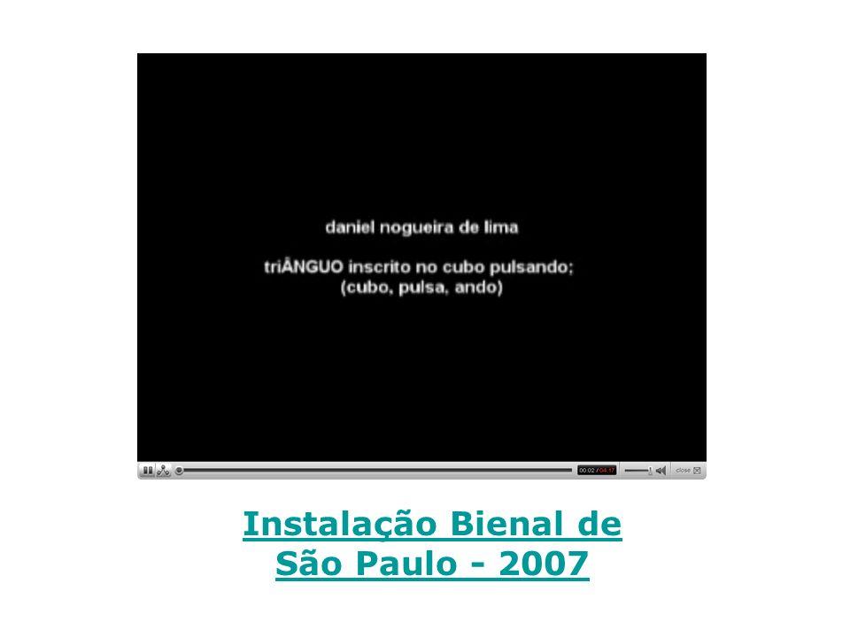Instalação Bienal de São Paulo - 2007
