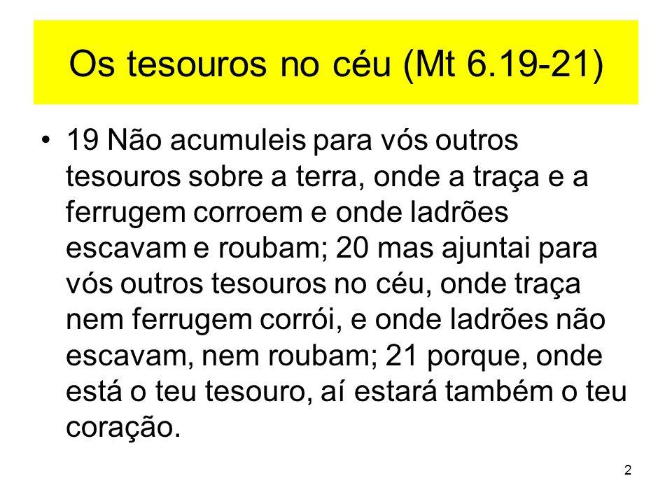 13 Deus ou as riquezas.