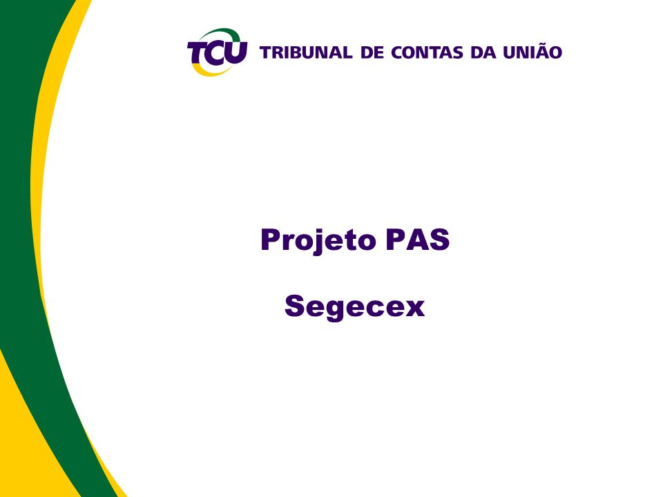 Projeto PAS Segecex