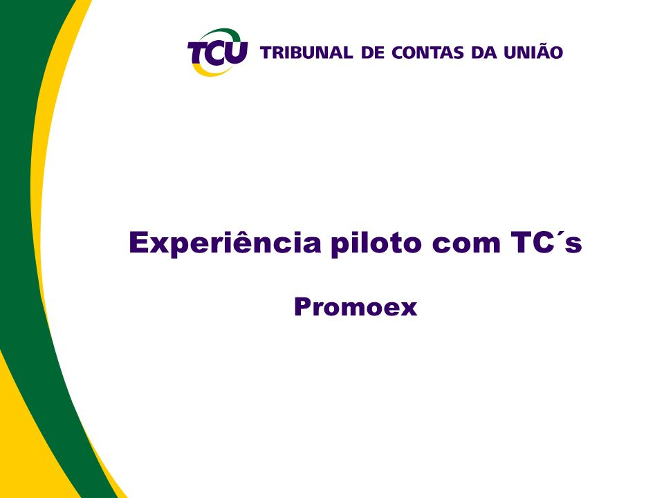 Experiência piloto com TC´s Promoex