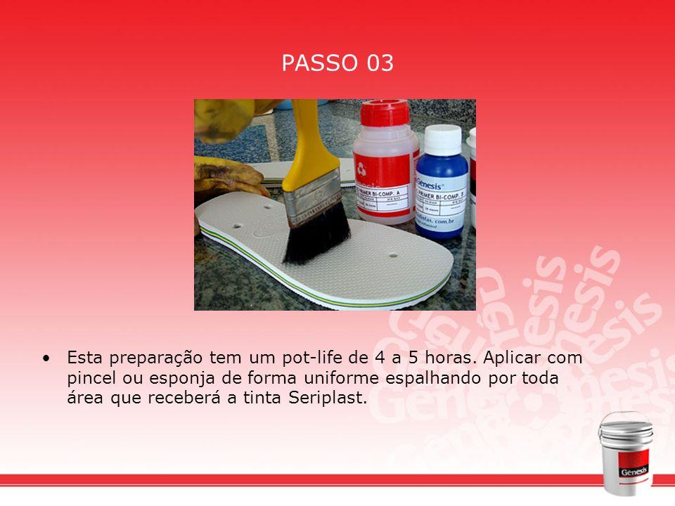PASSO 03 Esta preparação tem um pot-life de 4 a 5 horas. Aplicar com pincel ou esponja de forma uniforme espalhando por toda área que receberá a tinta