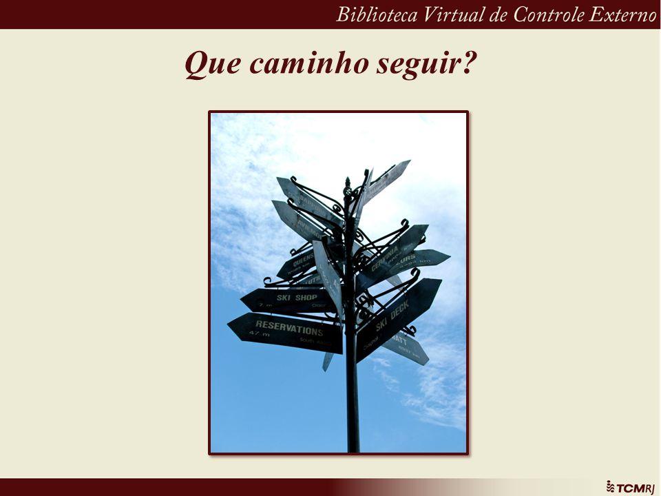Que caminho seguir?