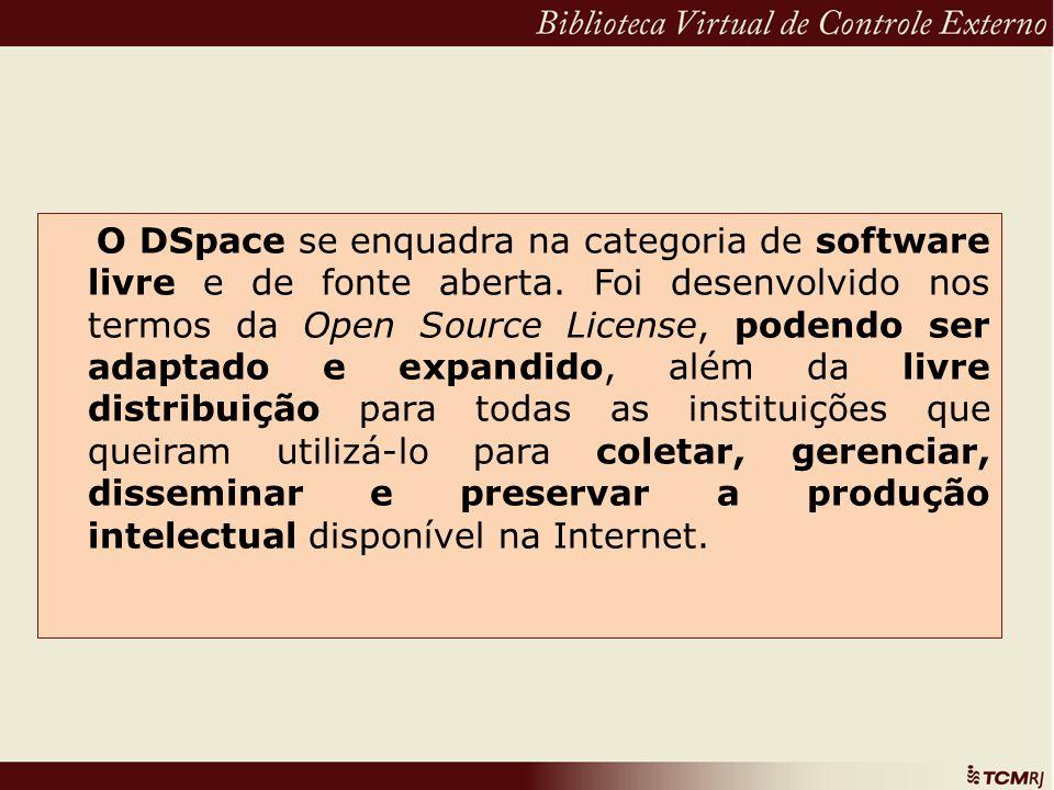 O DSpace se enquadra na categoria de software livre e de fonte aberta. Foi desenvolvido nos termos da Open Source License, podendo ser adaptado e expa