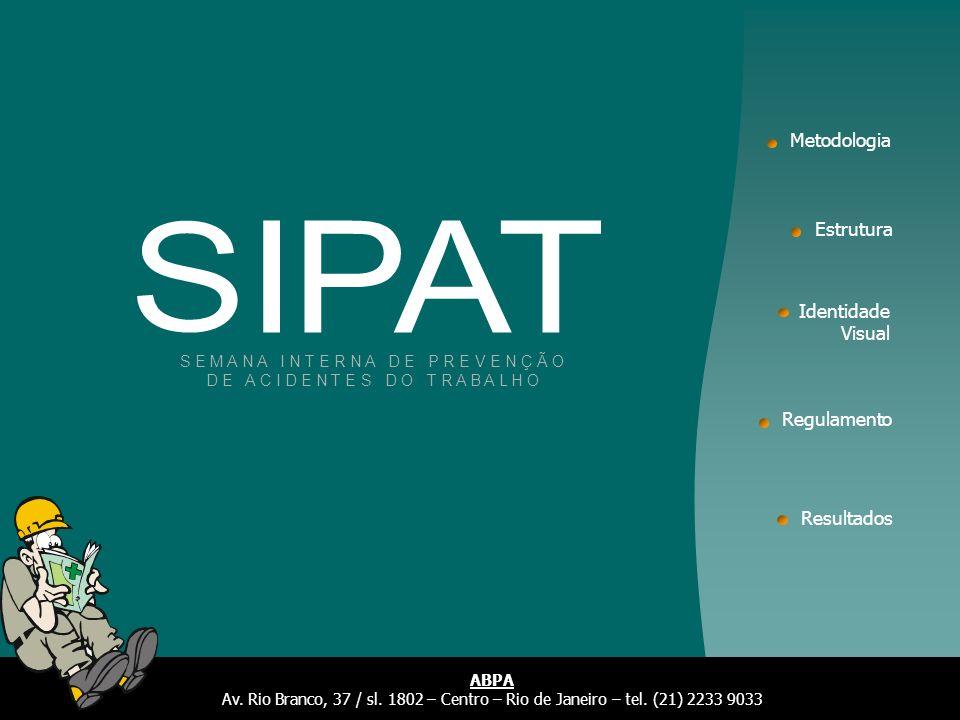 O modelo de SIPAT que apresentamos é baseado na metodologia construtivista, onde o conhecimento, a participação e a integração de todos os empregados é um dos princípios fundamentais do trabalho.