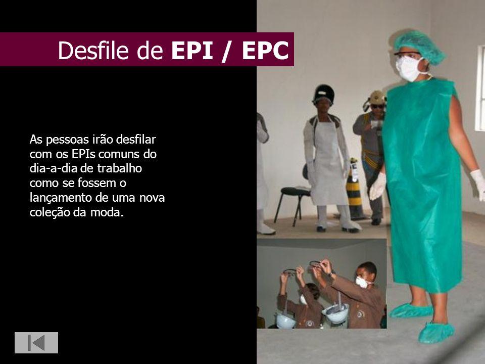 As pessoas irão desfilar com os EPIs comuns do dia-a-dia de trabalho como se fossem o lançamento de uma nova coleção da moda. Desfile de EPI / EPC