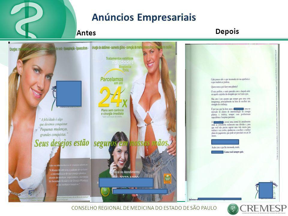 Anúncios Empresariais CONSELHO REGIONAL DE MEDICINA DO ESTADO DE SÃO PAULO Antes Depois