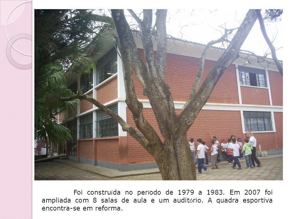 Foi constru í da no per í odo de 1979 a 1983. Em 2007 foi ampliada com 8 salas de aula e um audit ó rio. A quadra esportiva encontra-se em reforma.
