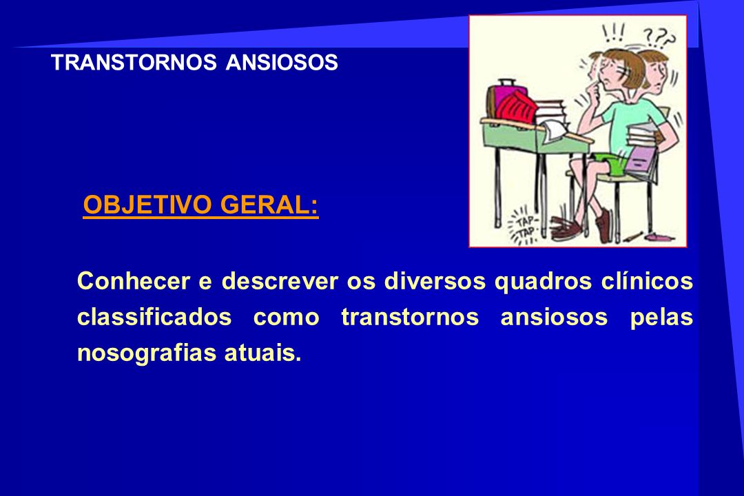 Conclusões O tratamento farmacológico é fundamental nos Transtornos de Ansiedade.