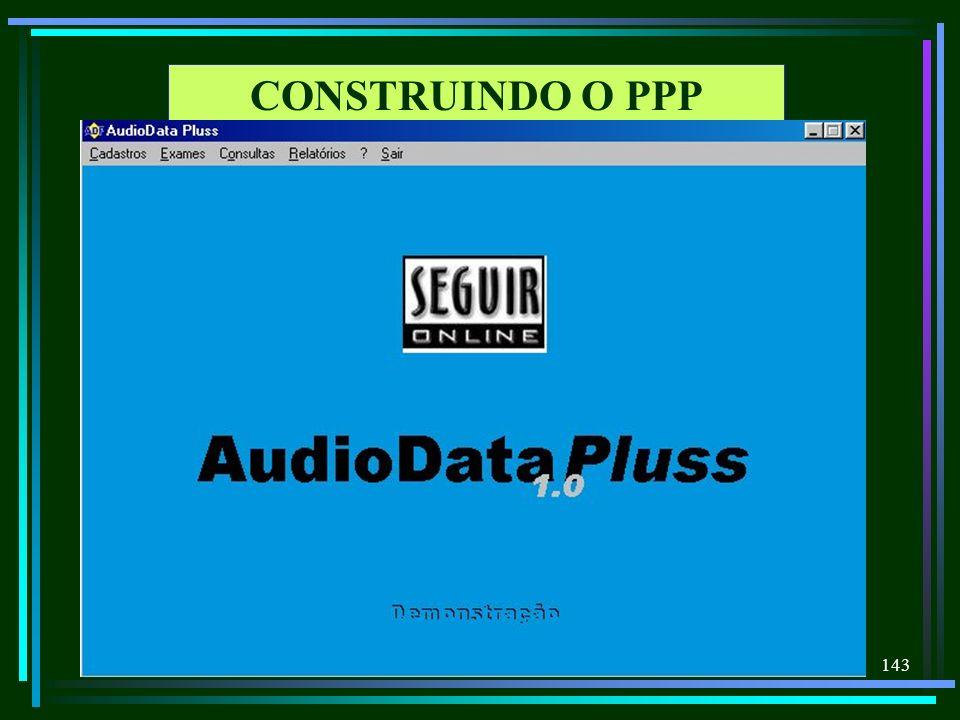 143 CONSTRUINDO O PPP