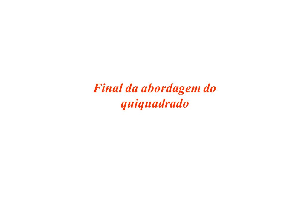 Final da abordagem do quiquadrado