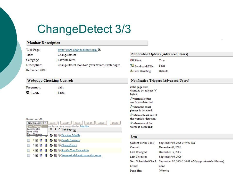 ChangeDetect 2/3 É extremamente configurável pode ser um problema...
