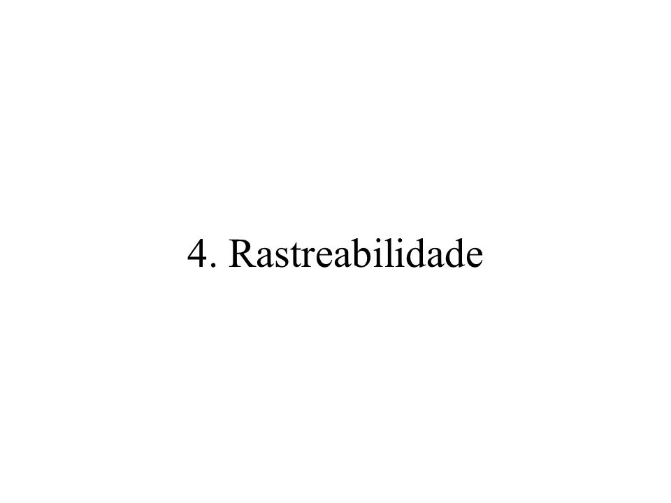 4. Rastreabilidade