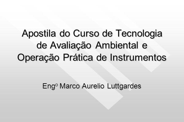 Amostrador Deve ser utilizado Filtro de PVC com diâmetro de 37 mm e porosidade de 5 micrômetros.