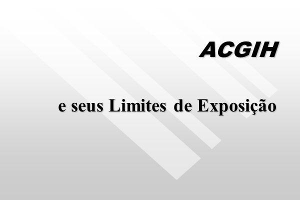 LIMITES DE TOLERÂNCIA CROMO BRASIL - Insalubridade / Anexo 13 BRASIL - Insalubridade / Anexo 13 ACGIH - Cr III 0,5 mg/m³ ACGIH - Cr III 0,5 mg/m³ ACGI