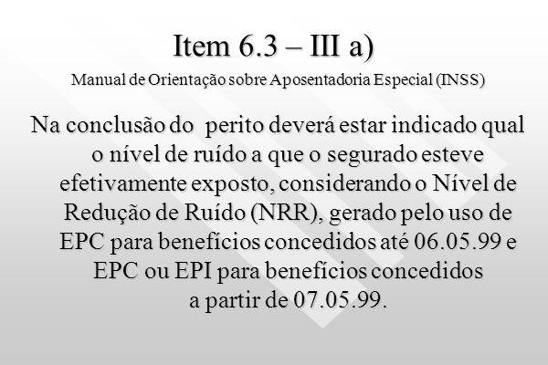 Norma ANSI S 12.6 - 1997 Norma ANSI S 12.6 - 1997 Método B A colocação do protetor é feita pelo ouvinte não treinado. Luttgardes