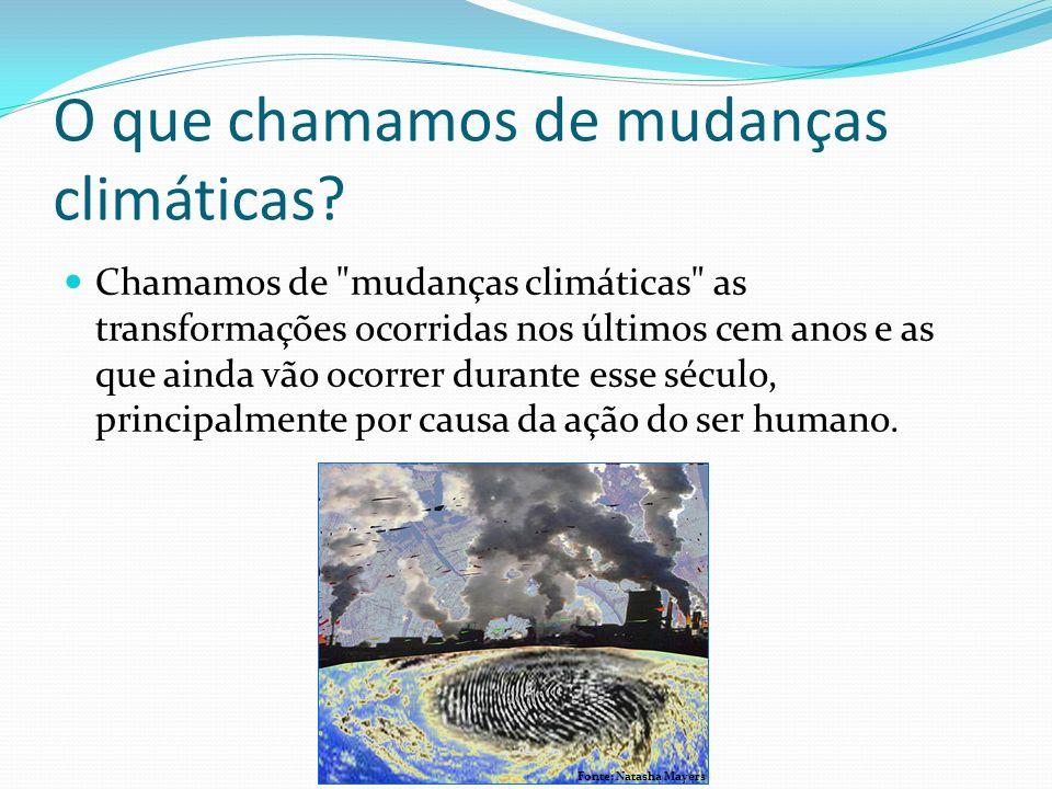 IPCC, Climate Change Report 2007 Até o fim deste século, a temperatura da Terra pode subir de 1,8ºC até 4ºC.