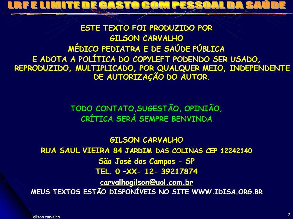 gilson carvalho 3 LRF: DE COMO OS ADMINISTRADORES DEVEM SER RESPONSÁVEIS PERANTE A SOCIEDADE QUE REPRESENTAM