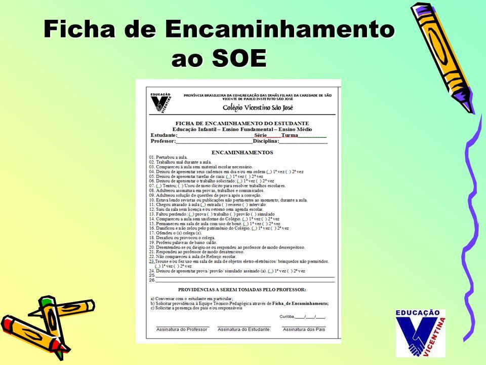 Ficha de Encaminhamento ao SOE