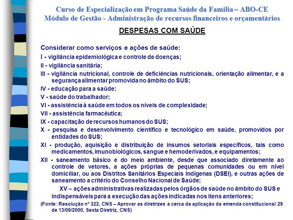 Curso de Especialização em Programa Saúde da Família – ABO-CE Módulo de Gestão - Administração de recursos financeiros e orçamentários PRESTAÇÃO DE CO