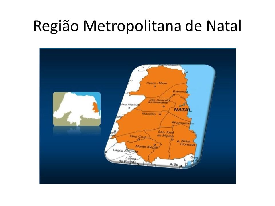 REGIÕES DE INFLUÊNCIA - RN Fonte: REGIC IBGE (2007) RIO GRANDE DO NORTE