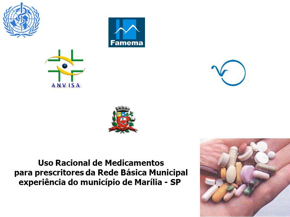 Uso Racional de Medicamentos para prescritores da Rede Básica Municipal experiência do município de Marília - SP