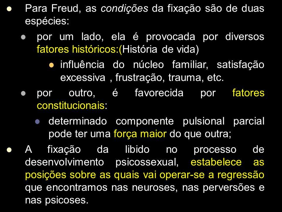 Linhagem Psicótica Considerada pêlos autores contemporâneos como marcada, em seu ponto de partida, por traumas ou frustrações graves do período fetal.