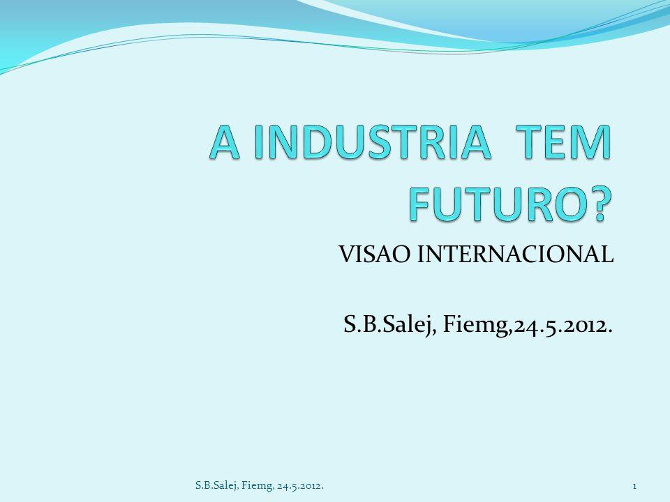 VISAO INTERNACIONAL S.B.Salej, Fiemg,24.5.2012. 1