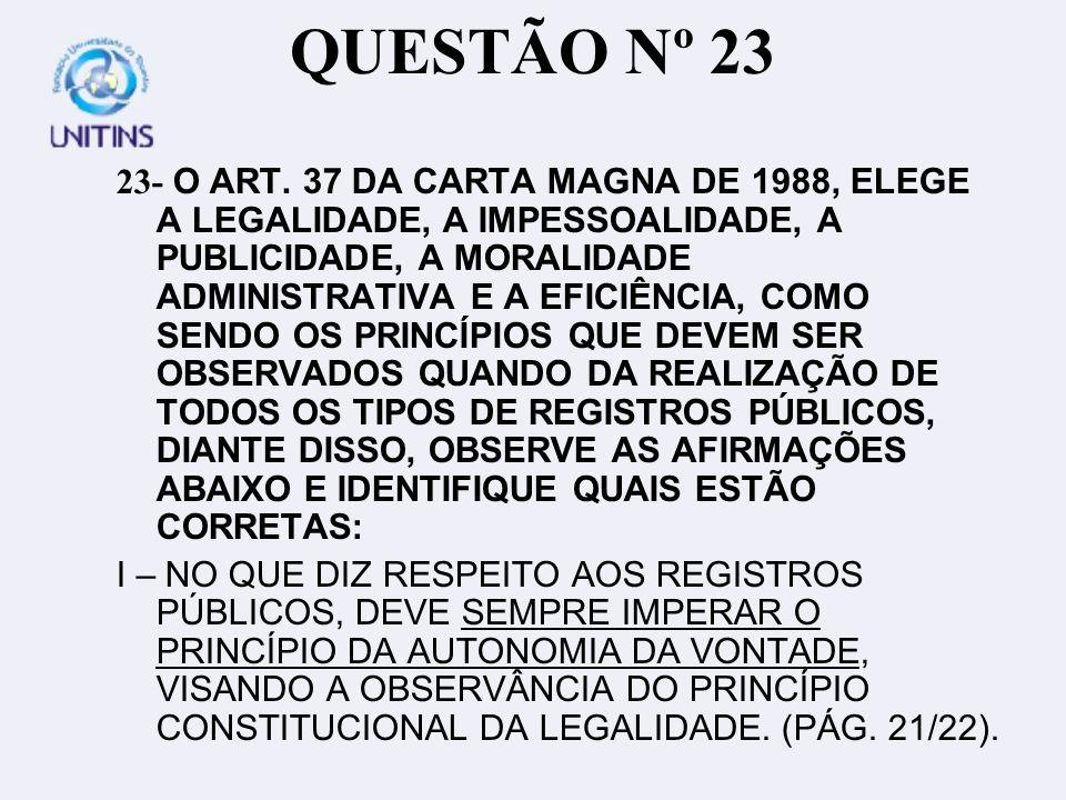 Cont.nº 23 II – O PRINCÍPIO DA IMPESSOALIDADE REFERIDO NA CONSTITUIÇÃO DE 1988 (ART.