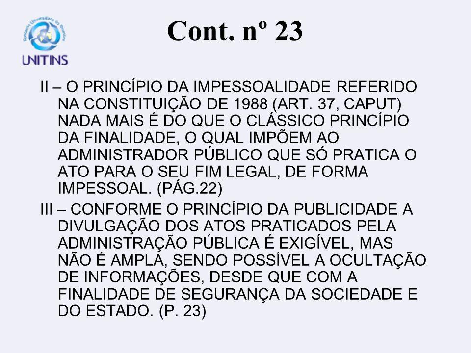 Cont. nº 23 II – O PRINCÍPIO DA IMPESSOALIDADE REFERIDO NA CONSTITUIÇÃO DE 1988 (ART.