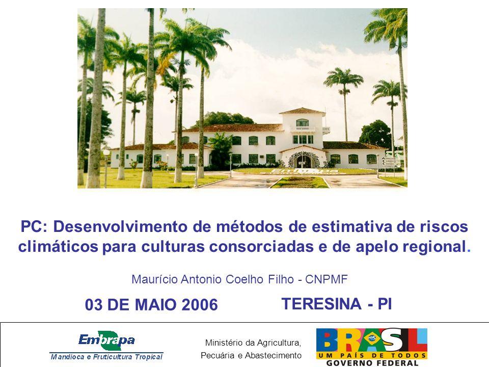 Ministério da Agricultura, Pecuária e Abastecimento Protocolos experimentais DEFINIR A NECESSIDADE DE EXPERIMENTAÇÃO PARA FRUTEIRAS (MAMÃO E MARACUJÁ).