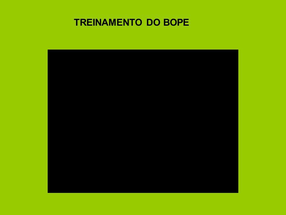 TREINAMENTO DO BOPE