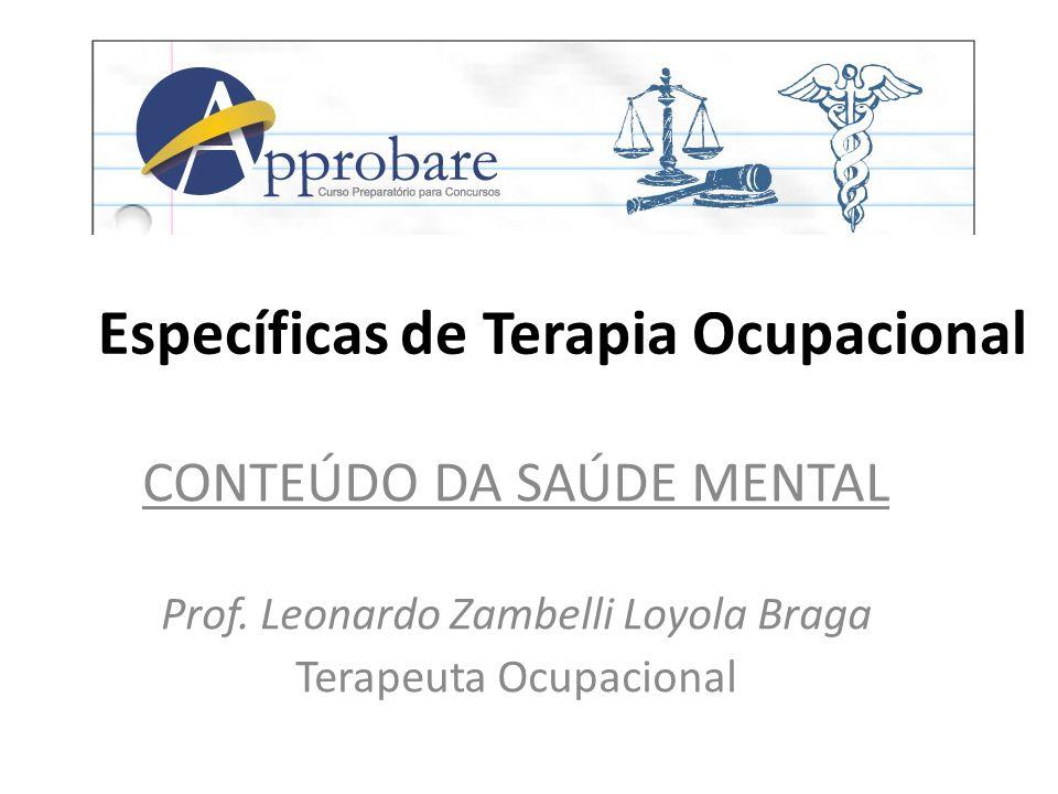 A legislação e o arcabouço institucional da Reforma Psiquiátrica Brasileira BRASIL.