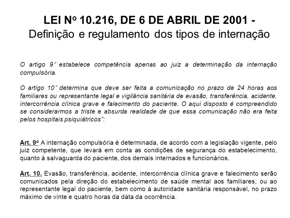 LEI N o 10.216, DE 6 DE ABRIL DE 2001 – Artigos finais Art.