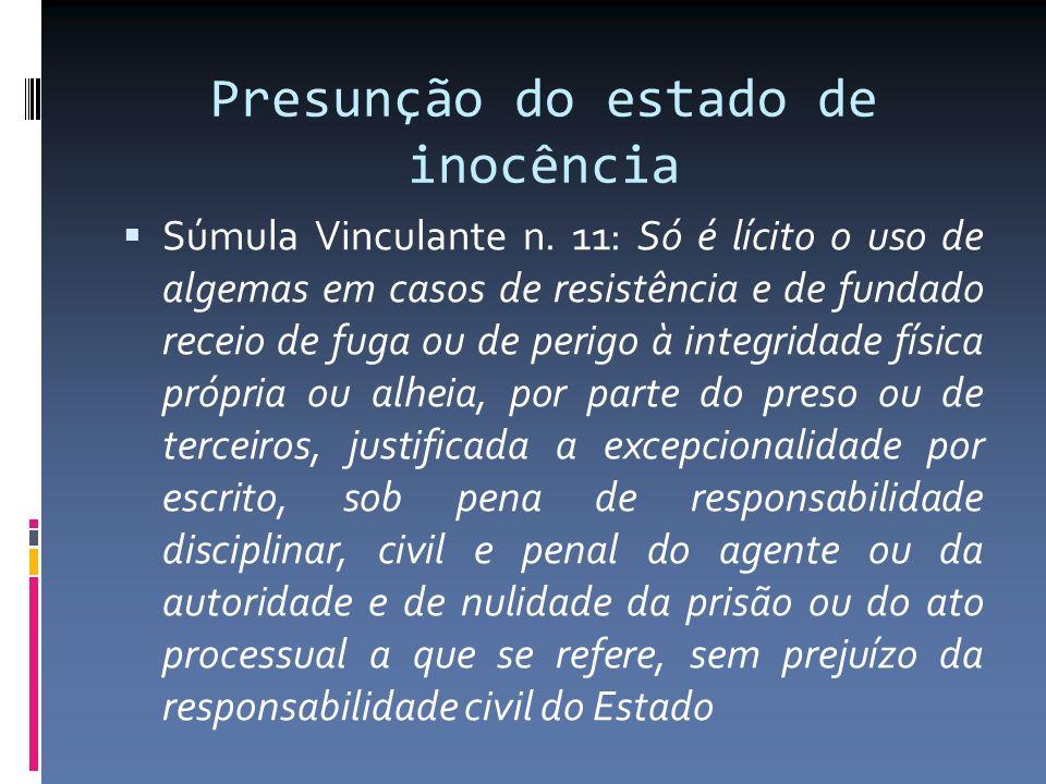 Presunção do estado de inocência Súmula Vinculante n.