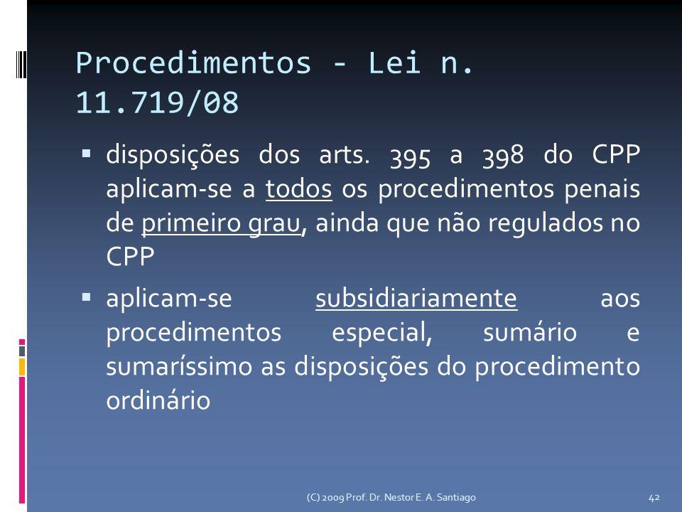 42 Procedimentos - Lei n. 11.719/08 disposições dos arts.