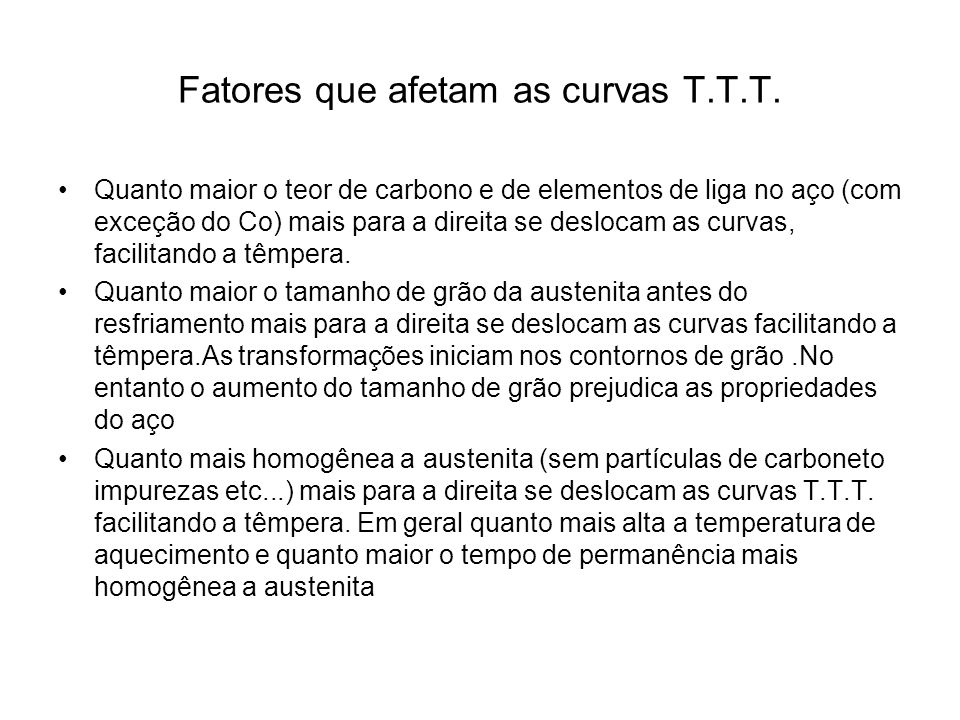 Fatores que afetam as curvas T.T.T.