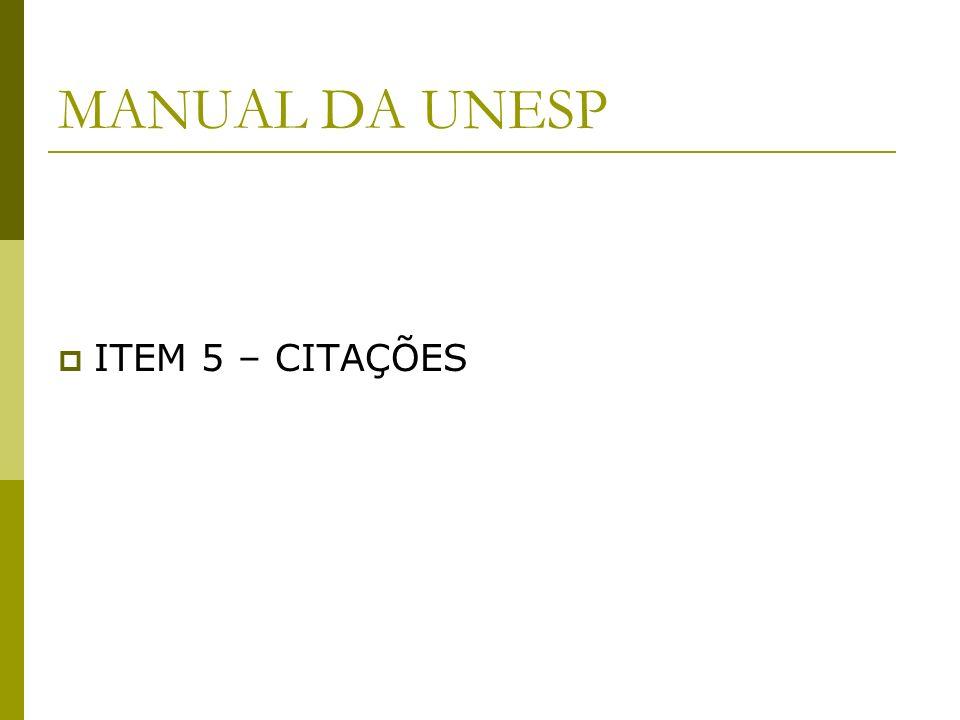 MANUAL DA UNESP ITEM 5 – CITAÇÕES