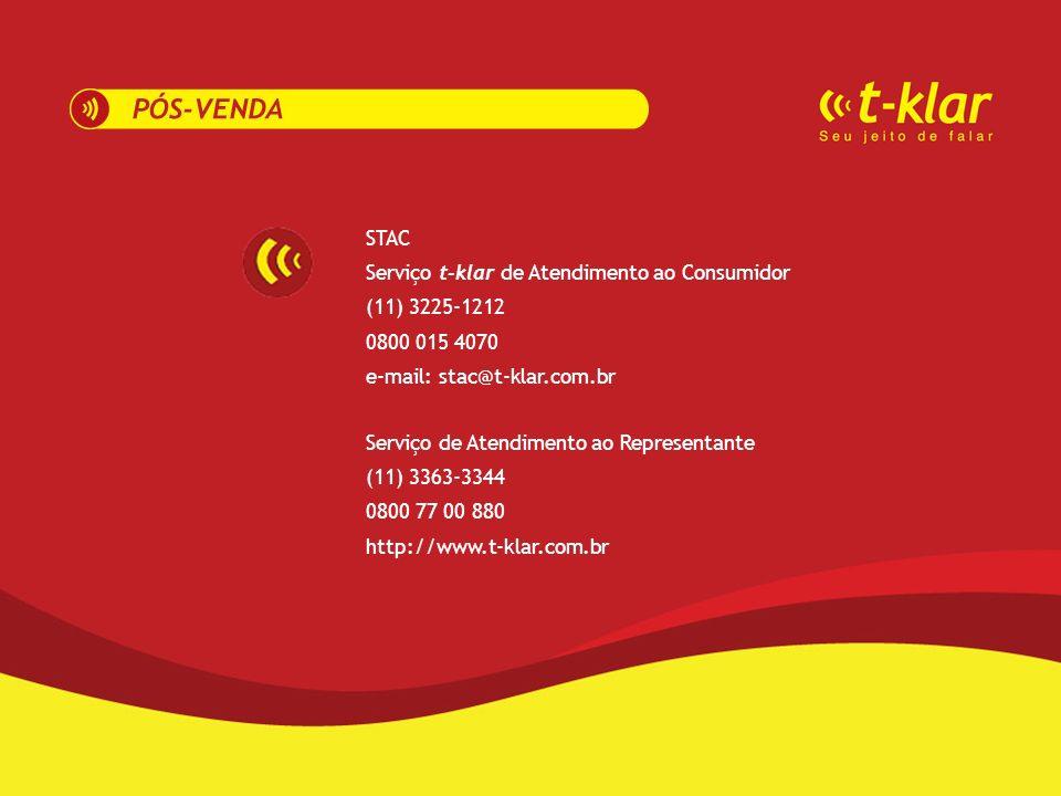 STAC Serviço t-klar de Atendimento ao Consumidor (11) 3225-1212 0800 015 4070 e-mail: stac@t-klar.com.br Serviço de Atendimento ao Representante (11)