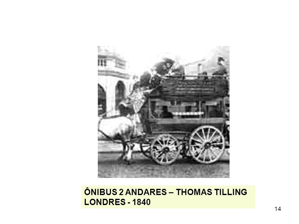 14 ÔNIBUS 2 ANDARES – THOMAS TILLING LONDRES - 1840