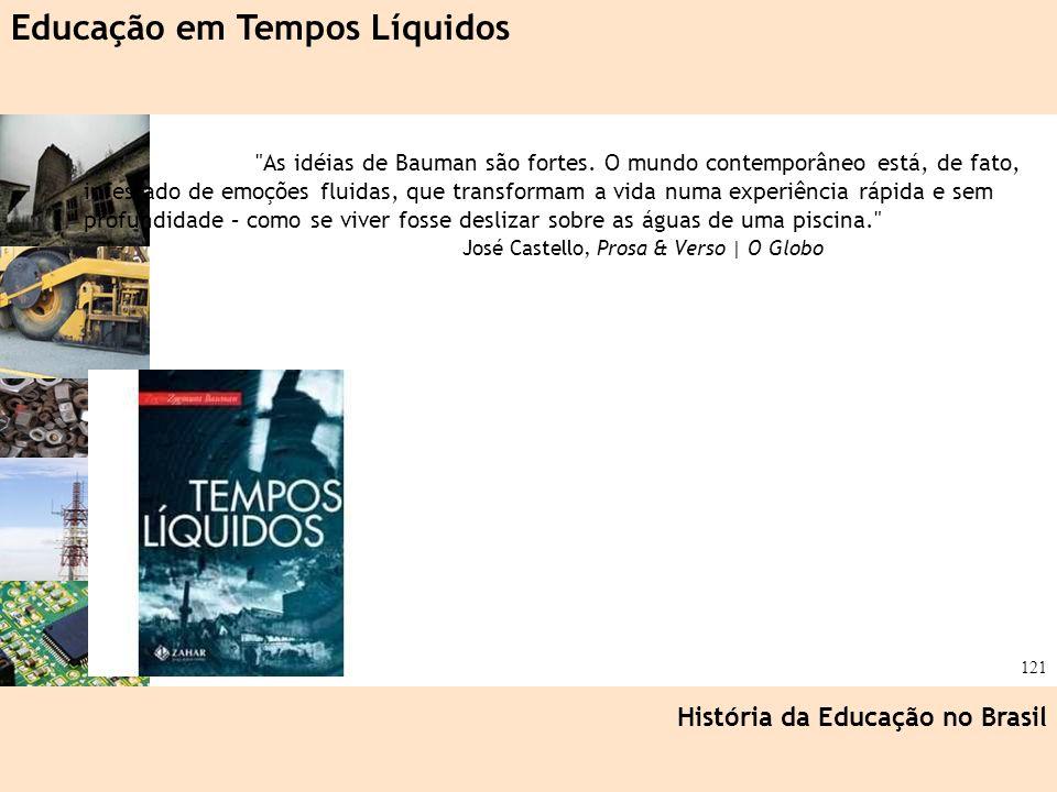 Ciência, Tecnologia e Educação no Brasil Hélio Henkin ( FCE / UFRGS ) 121
