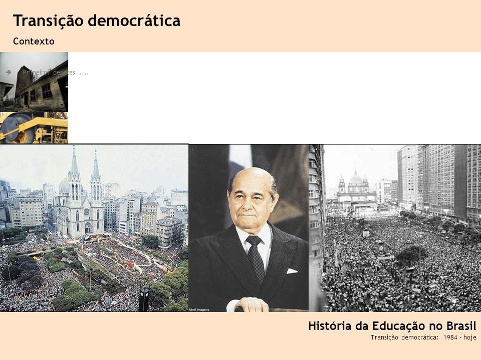 Ciência, Tecnologia e Educação no Brasil Hélio Henkin ( FCE / UFRGS ) 91 Primeiros debates.... História da Educação no Brasil Transição democrática: 1